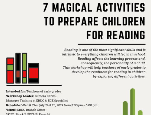 A two-day workshop for teachers of Early grades: 7 Magical Activities to Prepare Children for Reading