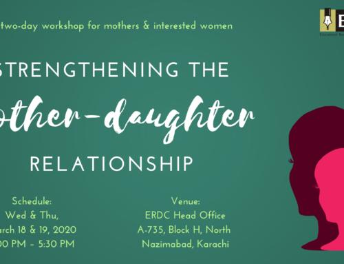 Workshop: Stregthening the Mother Daughter Relationship'